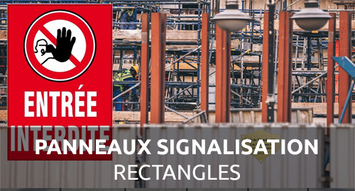 Panneau signalisation rectangle chantier interdit - Signaleco